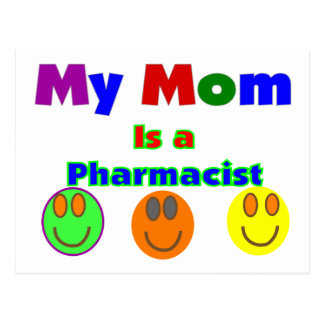 """""""My Mom is a Pharmacist""""   Kids T-Shirts/Gifts Postcard"""