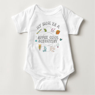 My Mom Is A Super Cool Scientist Baby Bodysuit