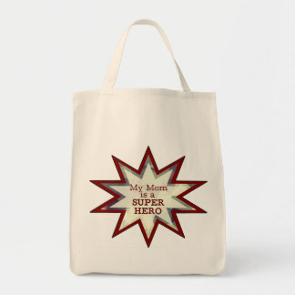 My Mom is a Super Hero Tote Bag