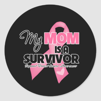 My Mom is a Survivor - Breast Cancer Round Sticker