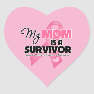 My Mom is a Survivor - Breast Cancer Heart Sticker