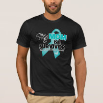My Mom is a Survivor - Ovarian Cancer T-Shirt