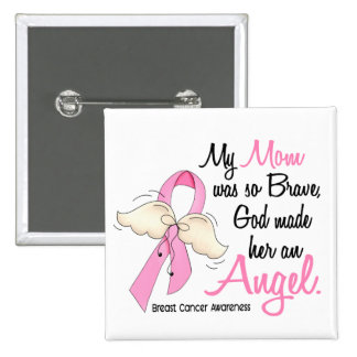 My Mom Is An Angel 2 Breast Cancer Button