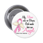 My Mom Is An Angel 2 Breast Cancer 2 Inch Round Button