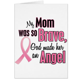 My Mom Is An Angel Breast Cancer Card