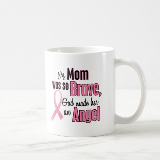 My Mom Is An Angel Breast Cancer Coffee Mugs