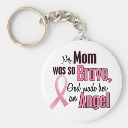My Mom Is An Angel Breast Cancer Keychain
