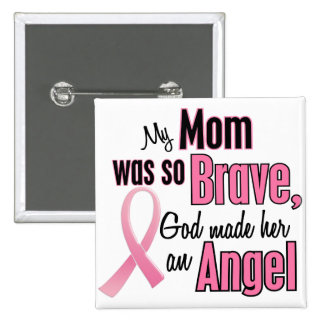 My Mom Is An Angel Breast Cancer Pinback Button