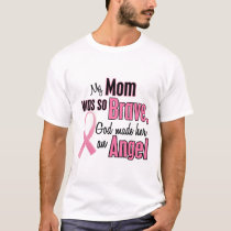 My Mom Is An Angel Breast Cancer T-Shirt