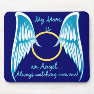My Mom is an Angel Mouse Pad