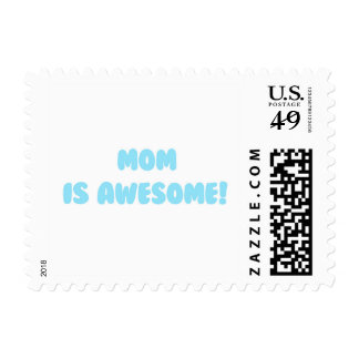My Mom is Awesome in Blue Postage