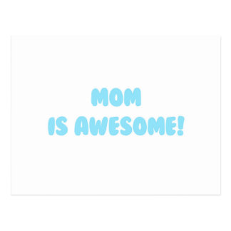My Mom is Awesome in Blue Postcard