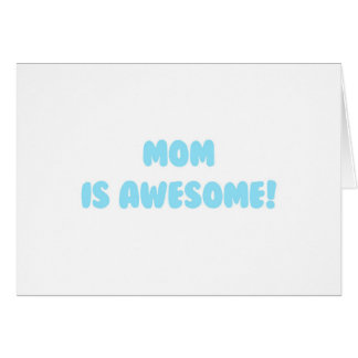 My Mom is Awesome in Blue Stationery Note Card