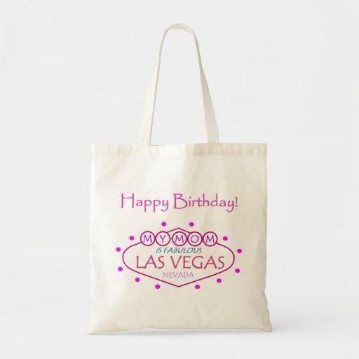 MY MOM Is Fabulous Las Vegas Happy Birthday Bag