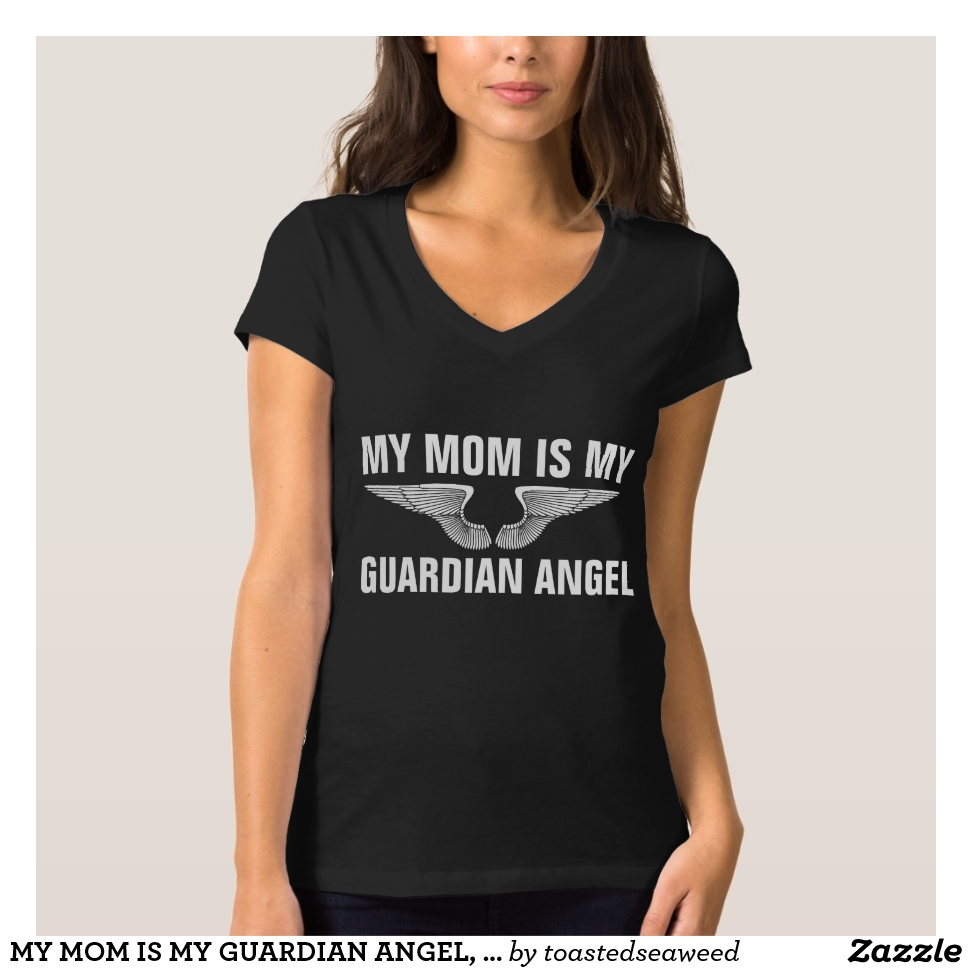 MY MOM IS MY GUARDIAN ANGEL, Memorial T-Shirts - Best Selling Long-Sleeve Street Fashion Shirt Designs