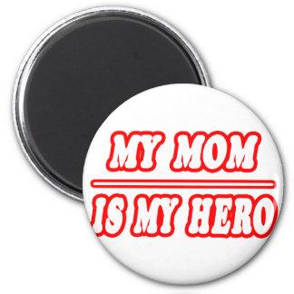 My Mom Is My Hero Magnet