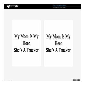My Mom Is My Hero She s A Trucker Kindle Fire Skins
