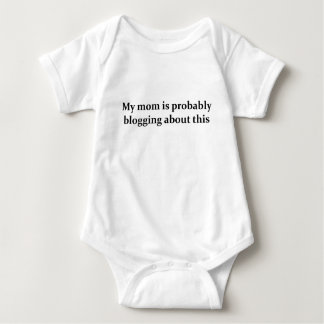 My mom is probably blogging about this baby bodysuit