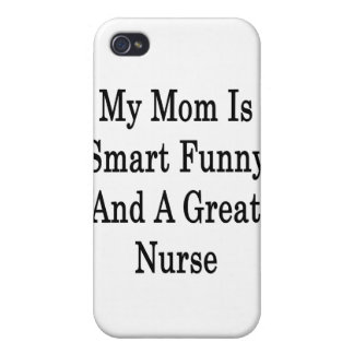 My Mom Is Smart Funny And A Great Nurse iPhone 4/4S Cover