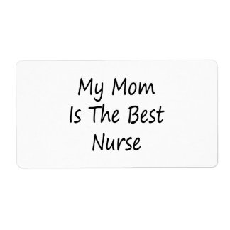 My Mom Is The Best Nurse Shipping Label