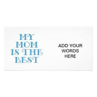 My mom is the best custom photo card