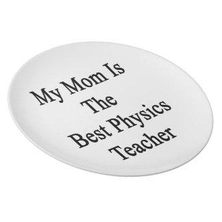 My Mom Is The Best Physics Teacher Dinner Plates