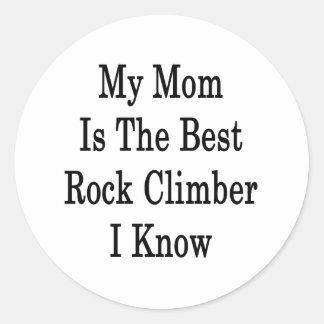 My Mom Is The Best Rock Climber I Know Classic Round Sticker