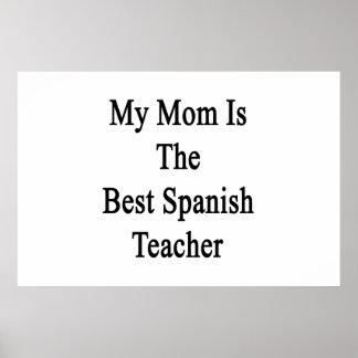My Mom Is The Best Spanish Teacher Print