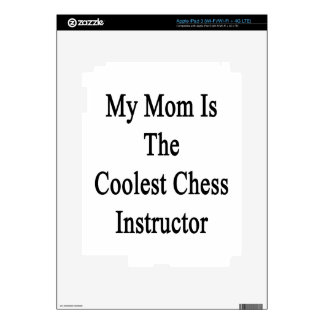My Mom Is The Coolest Chess Instructor Decals For iPad 3
