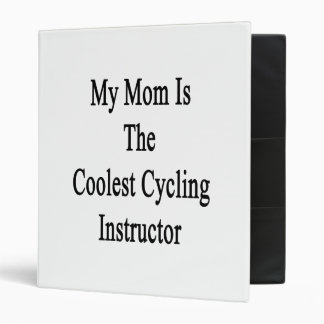 My Mom Is The Coolest Cycling Instructor Vinyl Binders