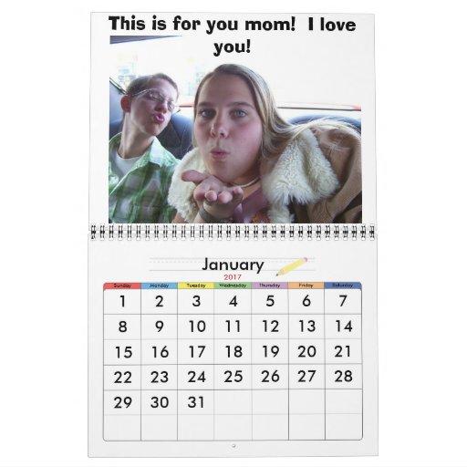 My Mom Is The Greatest!!!!! Calendar