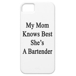 My Mom Knows Best She's A Bartender iPhone SE/5/5s Case