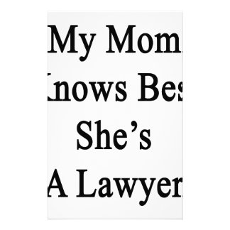My Mom Knows Best She's A Lawyer Stationery