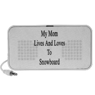 My Mom Lives And Loves To Snowboard iPhone Speaker