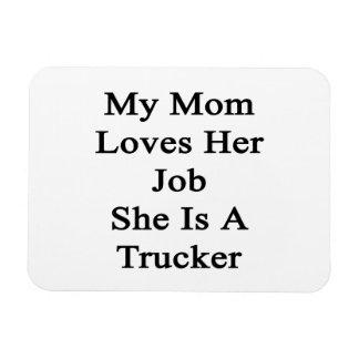 My Mom Loves Her Job She Is A Trucker Rectangular Magnet