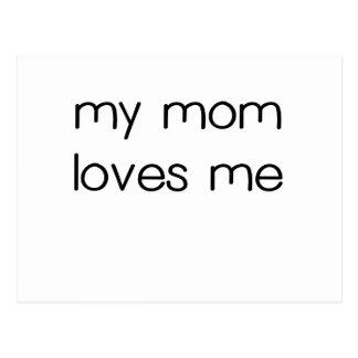 My Mom Loves me.png Postcard
