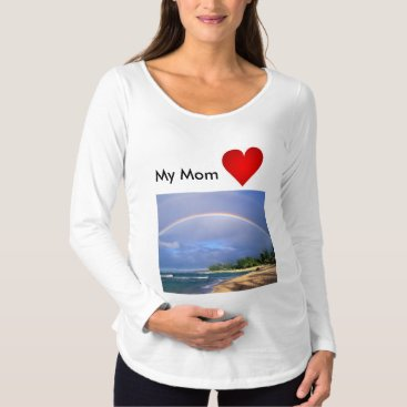 Beach Themed My Mom Loves Rainbows Maternity shirt