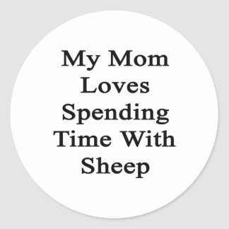 My Mom Loves Spending Time With Sheep Stickers