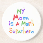 My Mom Math Superhero T-shirts and Gifts Drink Coaster