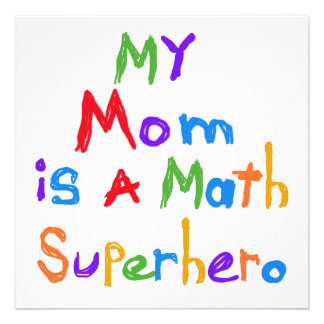 My Mom Math Superhero T-shirts and Gifts Personalized Invite