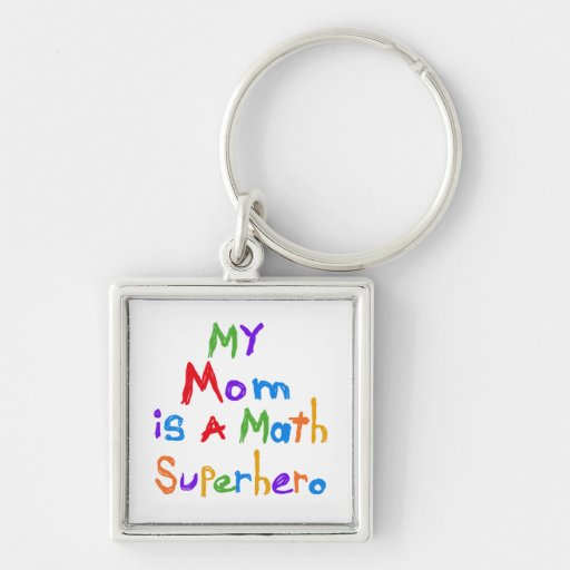 My Mom Math Superhero T-shirts and Gifts Key Chains
