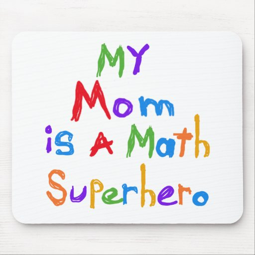 My Mom Math Superhero T-shirts and Gifts Mouse Pad