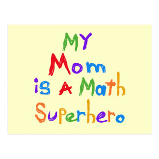 My Mom Math Superhero T-shirts and Gifts Post Cards