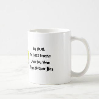 My Mom My Best Friend Coffee Mug