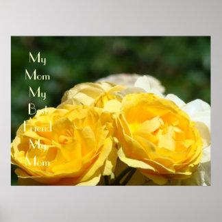 My Mom My Best Friend My Mom art print Roses