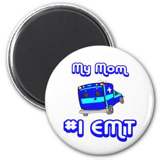 My Mom Number One EMT Fridge Magnet