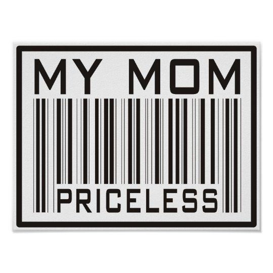My Mom Priceless Poster