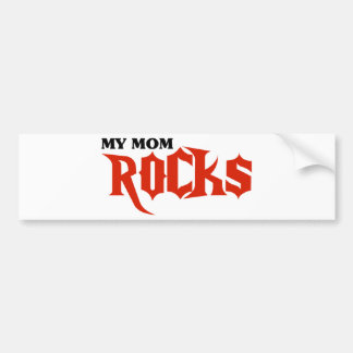 My Mom Rocks Car Bumper Sticker