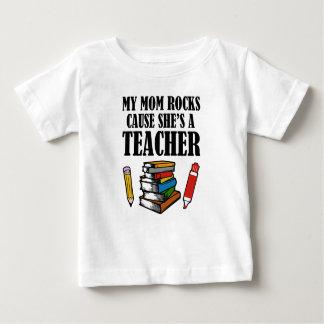 My Mom Rocks cause she's a teacher funny Baby T-Shirt