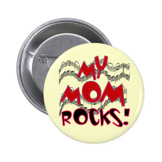 My Mom Rocks T-shirts and Gifts 2 Inch Round Button